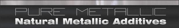 Pur Metallic -Natural Metallic Additives